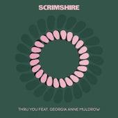 Thru You by Scrimshire