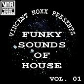 Funky Sounds of House, Vol. 1 by Various Artists