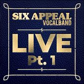 Live, Pt. 1 by Six Appeal