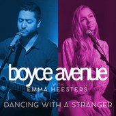 Dancing With a Stranger de Boyce Avenue
