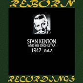 1947, Vol. 2 (HD Remastered) de Stan Kenton
