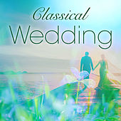 Classical Wedding von Various Artists