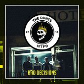 Bad Decisions by The Dunts