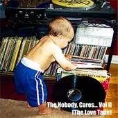 The Nobody, Cares... Vol. II (The Love Tape) de Eddie James