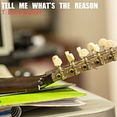 Tell Me What's the Reason de T-Bone Walker
