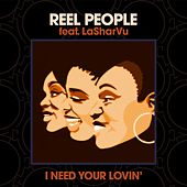 I Need Your Lovin' de Reel People