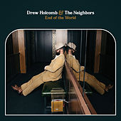 End of the World de Drew Holcomb
