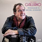Hommage à Michel Legrand: The Windmills of Your Mind / Once Upon a Summertime / You Must Believe in Spring von Richard Galliano
