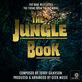 The Jungle Book: The Bare Necessities by Geek Music