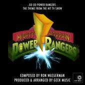 Mighty Morphin Power Rangers: Go Go Power Rangers: Main Theme by Geek Music
