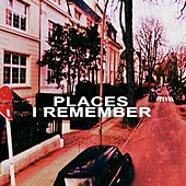 Places I Remember by Stephan Zacharias