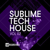 Sublime Tech House, Vol. 02 - EP de Various Artists