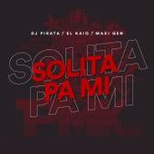 Solita Pa Mí de Dj Pirata