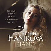 Beethoven, Semtana & Others: Works for Piano von Johanna Haniková
