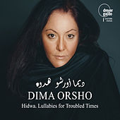 Hidwa. Lullabies for Troubled Times de Dima Orsho
