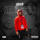 Never Settle de Oskie