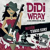 Mision Tango Surf by Didi Wray