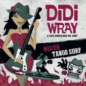 Mision Tango Surf von Didi Wray