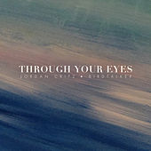 Through Your Eyes von Jordan Critz