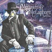 Memoirs & Metaphors, Pt. One by Ipcus Pinecone