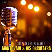 Stranger in Paradise von Mantovani & His Orchestra