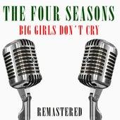 Big Girls Don't Cry de The Four Seasons