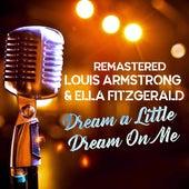 Dream a Little Dream on Me von Louis Armstrong
