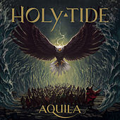 Aquila by Holy Tide