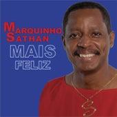 Mais Feliz by Marquinho Sathan