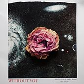Without You by Insightful