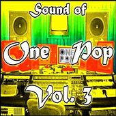 Sound Of One Pop Vol. 3 by Various Artists