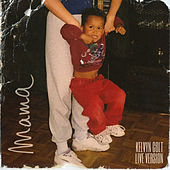 Mama (Live) von Kelvyn Colt