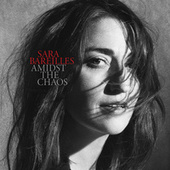Amidst the Chaos by Sara Bareilles