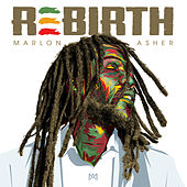 Rebirth by Marlon Asher