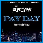 Pay Day by The Recipe