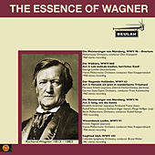 The Essence of Wagner de Various Artists