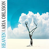 Heaven by Aria Ohlsson