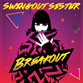 Breakout (Re-Recorded) de Swing Out Sister