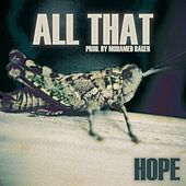 All That by Hope