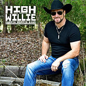 High on Some Willie by Darrin Morris Band