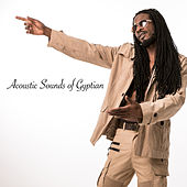 Acoustic Sounds of Gyptian by Gyptian