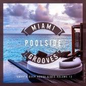 Miami Poolside Grooves, Vol. 13 de Various Artists