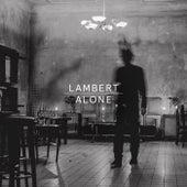 Alone von Lambert