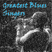 Greatest Blues Singers von Various Artists