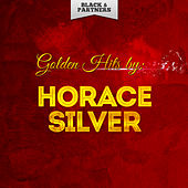 Golden Hits By Horace Silver de Horace Silver