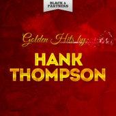 Golden Hits By Hank Thompson von Hank Thompson