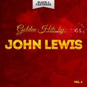 Golden Hits By John Lewis Vol 4 von John Lewis
