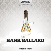 The Big Frog de Hank Ballard