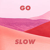 Go Slow von Gorgon City