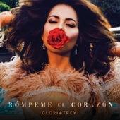 Rómpeme El Corazón by Gloria Trevi